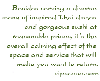 Serving a diverse menu of inspired Thai dishes and gorgeous sushi at reasonable prices. - zipscene.com